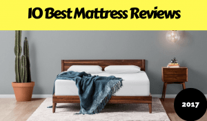 10 Best Mattress Reviews & Buying Guide 2017